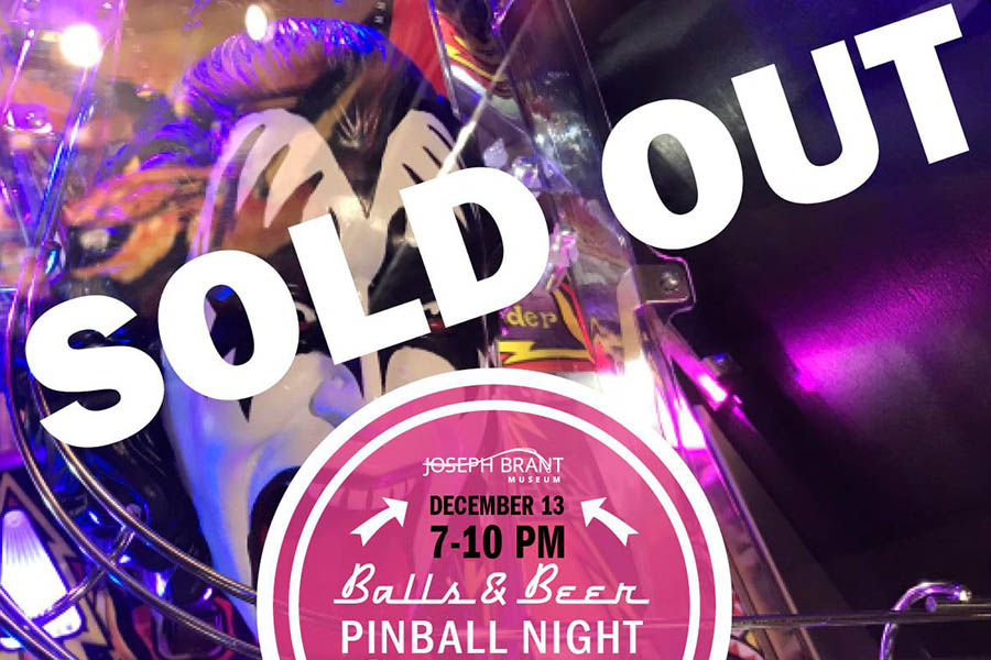 Joseph Brant Museum Rock and Rock Pinball sold out
